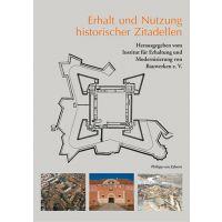 Hans Rudolf Neumann: Erhalt und Nutzung historische Zitadellen