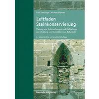 Rolf Snethlage: Leitfaden Steinkonservierung