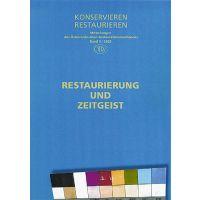 Österreichischer Restauratorenverband (Hrsg.): Restaurierung und Zeitgeist.