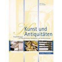 Inga Pelludat, Peter Axer: Kunst und Antiquitäten: Empfehlungen zur Handhabung, Reinigung und Aufbewahrung