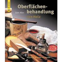 Sam Allen: Oberflächenbehandlung von Holz