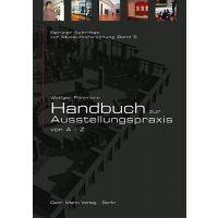 Wolfger Pöhlmann: Handbuch zur Ausstellungspraxis von A - Z