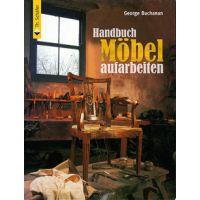 Georg Buchanan: Handbuch Möbel aufarbeiten