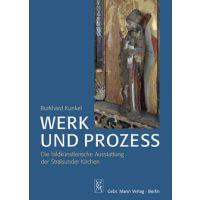 Burkhard Kunkel: Werk und Prozess