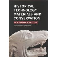 Nigel Meeks, Caroline Cartwright, Andrew Meek, Aude Mongiatti: Historical Technology, Materials and Conservation