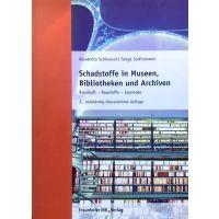 Alexandra Schieweck / Tunga Salthammer: Schadstoffe in Museen, Bibliotheken und Archiven