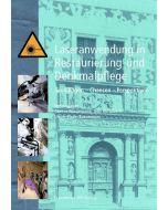 Günter Wiedemann u.a. (Hrsg.): Laseranwendung in Restaurierung und Denkmalpflege